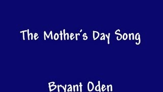getlinkyoutube.com-The Mother's Day Song: A funny song for Mother's Day