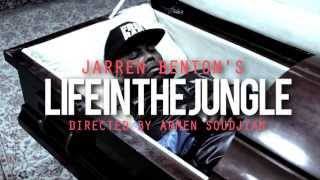 Jarren Benton - Life In The Jungle