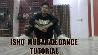 Ishq Mubarak Dance Tutorial By Lucky Bist