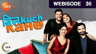 Bin Kuch Kahe - बिन kuch kahe...Episode 36  - March 27, 2017 - Webisode