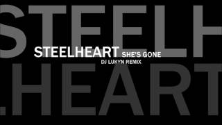 Steelheart - She's Gone (DJ Lukyn Remix)