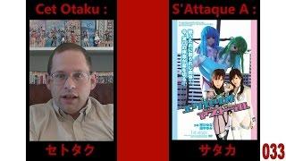Cet otaku s'attaque à: Mighty Lady Excelio & Astral