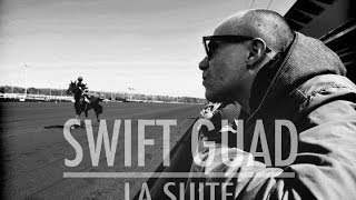 Swift guad - La suite