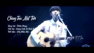 getlinkyoutube.com-[Song for Karry] - CHÀNG TRAI MẶT TRỜI (男孩太阳) [HAPPY 17th BIRTHDAY PJ]