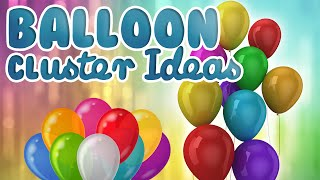 getlinkyoutube.com-How to make a cluster with 5 Balloons || Balloon Cluster Ideas | WOW Juniors