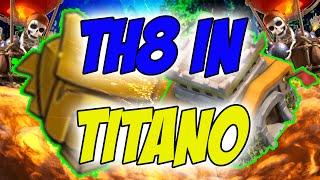 getlinkyoutube.com-COME ARRIVARE A TITANO COL TH8! Clash of Clans ITA - W/ Aranel