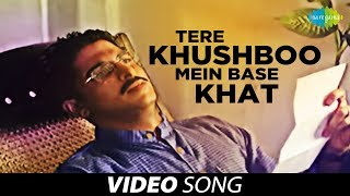 getlinkyoutube.com-Tere Khushboo Mein Base Khat | Ghazal Video Song | Jagjit Singh