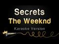 The Weeknd - Secrets Karaoke Version