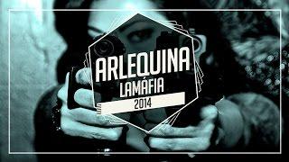 getlinkyoutube.com-Arlequina- LaMafia (2014)