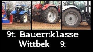 getlinkyoutube.com-........ Wittbek 2016 ........ ... 9t Bauernklasse ... Full Class - Diesel im Blut - over