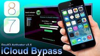 Doulci activator v2.5, v2.0.14 iCloud bypass test 2016