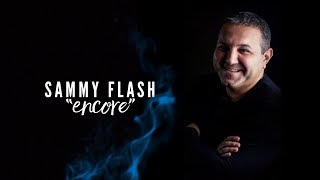 "Sammy Flash - ""ENCORE"" ft. Hranto (Original MIx) █▬█ █ ▀█▀"