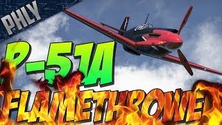 getlinkyoutube.com-P-51A FLAMETHROWER - (War Thunder Gameplay)