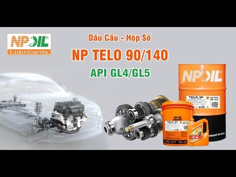 NP TELO 90/140 - DẦU CẦU & HỘP SỐ/DẦU TRUYỀN ĐỘNG (GL4/GL5) NPOIL