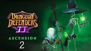 getlinkyoutube.com-Dungeon Defenders 2 #2 | Farming for the New Loots! | Ascension