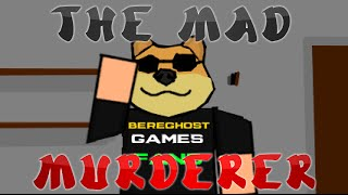 getlinkyoutube.com-The Mad Murderer (Bereghostgames Animated)