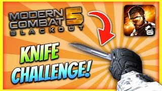 getlinkyoutube.com-THE KNIFE CHALLENGE!   Modern Combat 5: Blackout (Knife-Only Gameplay!)