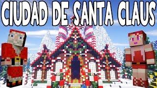 getlinkyoutube.com-CIUDAD DE SANTA CLAUS EN NAVIDAD MINECRAFT | MAPAS SUPERÉPICOS