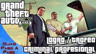 getlinkyoutube.com-Grand Theft Auto V | Logro / Trofeo: Criminal profesional (Como conseguir el 100%)