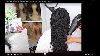HAIR BRAIDING HOW TO  SENEGALESE TWIST  ON NATURAL HAIR