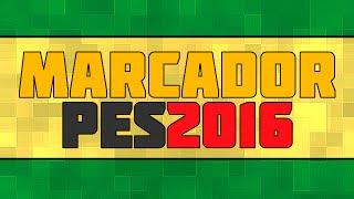 getlinkyoutube.com-MARCADOR De PES 2016 Para PES 6