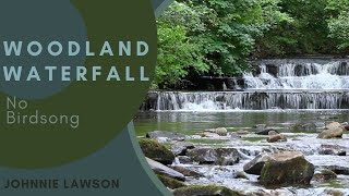 8 Hours Nature Sounds Relaxation-Calm Waterfall Meditation-Study & Sleep Better-Johnnie Lawson