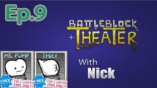 getlinkyoutube.com-MS. PUMP & THIEF BattleBlock Theater (Furbottoms Features) Ep. 9