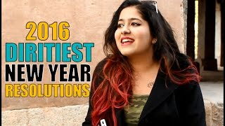 getlinkyoutube.com-MOST DIRTIEST 2016 NEW YEAR'S RESOLUTIONS