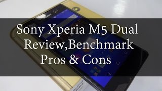 getlinkyoutube.com-Sony Xperia M5 Dual Review Benchmark,Pros and Cons | Techconfigurations