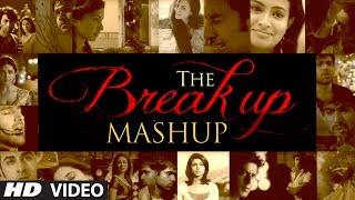 getlinkyoutube.com-The Break Up MashUp Full Video Song 2014   DJ Chetas
