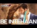 BE INTEHAAN FULL VIDEO SONG RACE -2 Deepika Padukone Saif Ali khan Atif aslam