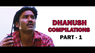Dhanush Mass Scenes Compilations Part -1