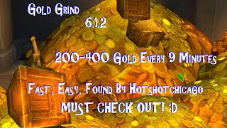 getlinkyoutube.com-WoW: WoD! Fast Gold Grind! 200-400 Gold Every 9 Minutes!