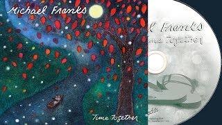 getlinkyoutube.com-Michael Franks - Time Together (Full Album) ►2011◄