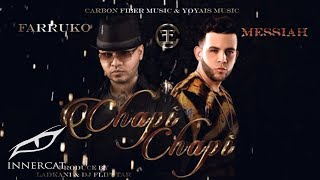 getlinkyoutube.com-Farruko - Chapi Chapi ft. Messiah [Official Lyrics Video]
