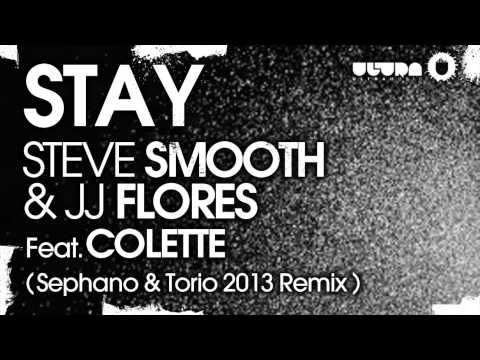 Steve Smooth & JJ Flores feat. Colette - Stay (Sephano & Torio 2013 Remix) (Cover Art)