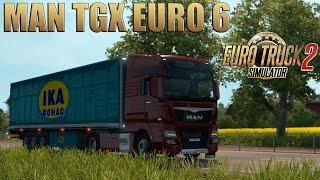 ETS2 MAN TGX Euro 6 trip (Euro Truck Simulator 2 patch 1.22 mod)