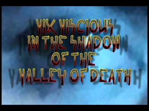 Vix Viscious In The Shadow Of the Valley Of Death