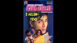 King uncle   shahrukh khan  NOW IN DUAL LANGUAGE