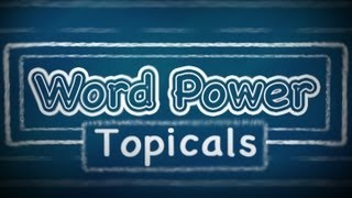 Word Power Topicals:  Places (Part 1), English Lessons for Beginners