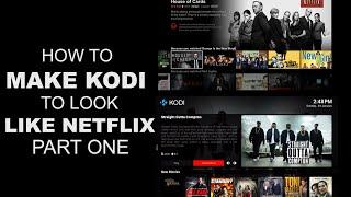 getlinkyoutube.com-How to make Kodi look like Netflix (Part One)