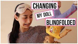 getlinkyoutube.com-Dress your doll blindfolded CHALLENGE