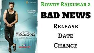 Bad News | Rowdy Rajkumar 2 Release date change | By Upcoming South Hindi Dub Movies