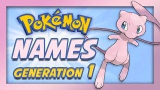 getlinkyoutube.com-Pokemon Origin - Generation 1 Pokemon Names