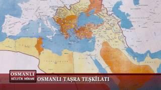 Osmanlı Kültür Mirası 7. Bölüm (Osmanlı Taşra Teşkilatı)