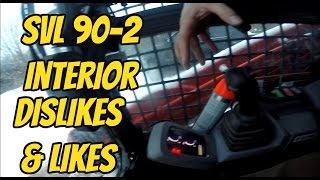 getlinkyoutube.com-Kubota SVL 90-2 Interior Likes and Dislikes