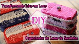 getlinkyoutube.com-Transformando Lixo em Luxo (DIY): Organizador com Latinhas de Sardinha