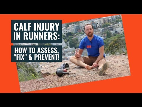 Calf Injuries in Running   How to Assess, Fix, and Prevent