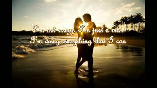 Crazy - Andrew Garcia (Lyrics by DjWenz).