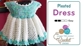 getlinkyoutube.com-How To Crochet Baby Dress: Pleated Little Sweetie Dress